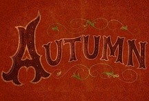 AUTUM//FALL / by Lisa Ray