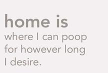 home. / by Ashley Ellsworth