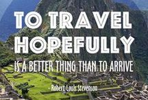 Travel quotes / Suffering from incurable wanderlust? Feed your travel addiction here…