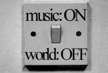 Music On: World Off / by Megan Fitzgerald
