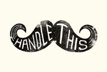 mo / proud supporters of Movember  / by Charlotte Ingram
