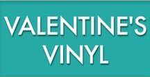Valentine's Day Vinyl / Love is in the air. Check out these fun ideas to spark your V-Day projects!