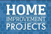 Home Improvement Projects / Feeling brave?  Take on a new project this weekend with some confidence after you check out these quick and easy projects.   / by Veterans United