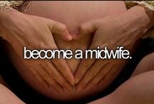 midwifery / by Wanda Griffin