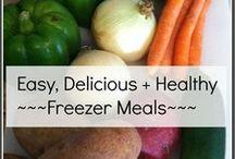 Freeze Now, Enjoy Later / Freezer meals