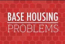 Base Housing Problems  / Too small, too temporary, too not old. While base housing is convenient, it also has a lot of downsides. Here you can find relatable posts about your worst base housing problems. / by Veterans United