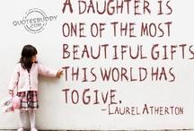 Daughters / by Debra Turner