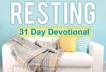 The Power of Resting / by Daveda Schmidlin