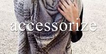 Accessorize / It's all in the details : Blanket Scarves, Gloves and Toques
