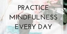 mindfulness tips for business owners / mindfulness meditation, mindfulness tips, mindfulness journal, mindfulness practice, mindfulness ideas, what is mindfulness