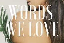 Words We Love