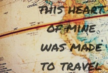 :: TRAVEL :: / by Carrie Harmon