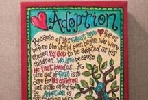 ADOPTION / by Stephanie McClure