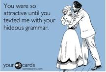 English Major, Grammar Snob / by Michele Corbin