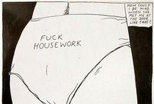 fuck housework / by Karina Jasmin Edde