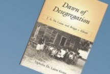 Segregated Schools - History / My friend, Ophelia DeLaine Gona, wrote a book about her father's role in ending segregation in the schools. The book is titled Dawn of Desegregation. Here are websites showing school conditions before desegregation and links for more information about J.A. DeLaine.