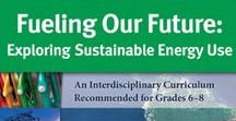Middle School Curricula / Global Sustainability Curriculum for Teachers and Students, Grades 6-8.
