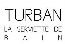 Turban / La serviette de bain / DONIA ALLEGUE - Parisian House of Turbans Millinery Made in France http://www.doniaallegue.com