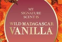 Wild Madagascar Vanilla™ / Vanilla like you've never experienced! Madagascar vanilla layered with African pear, wild jasmine & white sandalwood. / by Bath & Body Works