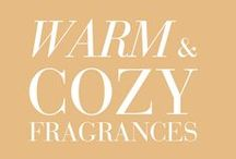 Warm & Cozy Fragrances / Welcoming & warm, our comforting Signature fragrances are always cuddle-ready! / by Bath & Body Works
