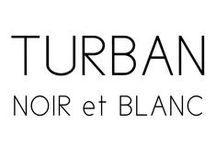 Turban / Noir et Blanc / DONIA ALLEGUE - Parisian House of Turbans Millinery Made in France http://www.doniaallegue.com