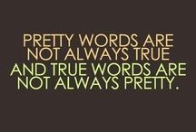 Words. / by Katie Schultz
