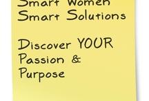 Smart Women Smart Solutions  / Joy Chudacoff • COACH for Women • Helping  Women Discover Big Ideas • Dreams • Goals • Purpose • Passion • SPEAKER             http://SmartWomenSolutions.com