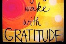 Gratitude / by Kathy Pattengale