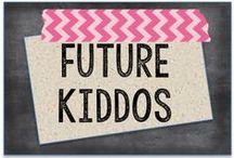 Future Kiddos