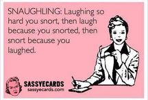 Funny  / Everyone needs to laugh!