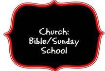 Church:  Bible/Sunday School / by Teri Piver