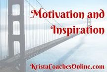 Motivation / Need motivation for you, your business or your life? Get it here!