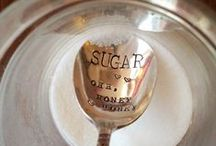 Spoonfull of Sugar  / SPoonS / by ~ Kathy Latronica ~