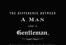 How to be a gentleman...