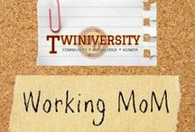 Working M.o.M! / From working mom wear to tips and ideas to make being a working mom easier, Twiniversity has you covered! / by Twiniversity Loves Families of Multiples