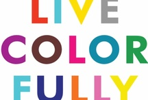LIVE IN COLOR / Color and all of the joy it brings.