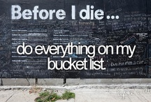 Bucket List ...  one day soon