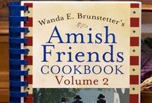 Amish cooking / Food / by Lana Gould