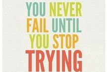 Inspiration / Words and pics to inspire and/or motivate