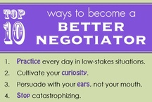 Negotiating / Negotiate better at work and home / by Tammy Lenski