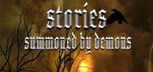 """""""Summoned by Demons"""" / A short story about a Summoner demon who stalks a coed not knowing that she's related to a family of demon hunters."""