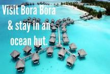Bora Bora / by Carey Bishop