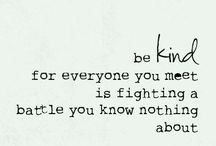 Be Kind / by T Hewitt