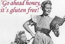 Happy to be Gluten Free!  / Gluten Free is not a Diet, it's a Lifestyle.