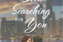 Been Searching for You / A contemporary romantic comedy set in Chicago