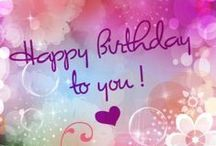 Happy Happy Day of Birth To You! / by Carolyn C