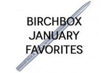 Birchbox January Favorites / There's no better time than the new year to make a fresh start. Overhaul your beauty regimen with products that will refresh your whole look.Bring it, January!