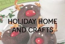 Holiday Home and Crafts / The crafts, decor, and other ideas to get your home holiday-ready.