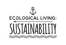 Ecological Living: Sustainability