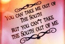 It's a Southern Thing / by Janice Johns